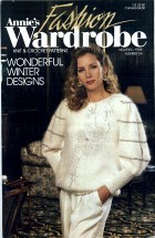 Annie's Fashion Wardrobe Knit & Crochet Patterns November / December 1988