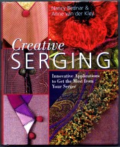 Creative Serging Innovative Applications to Get the Most from Your Serger