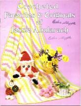 Crocheted Favorites & Originals of Jessie Abularach