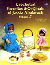 Crocheted Favorites & Originals of Jessie Abularach Volume 7