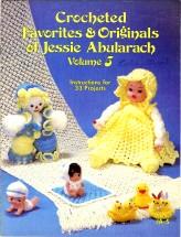 Crocheted Favorites & Originals of Jessie Abularach Volume 5
