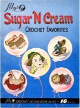 Lily's Sugar 'N Cream Crochet Favorites Design Book No. 62