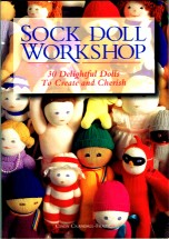 Sock Doll Workshop Book Cindy Crandall-Frazier